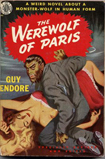The Werewolf of Paris - Guy Endore