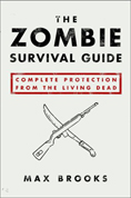 Max Brooks - Zombie Survival Guide
