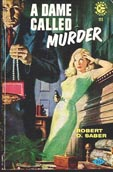 Robert d, Saber - A Dame Called Murder